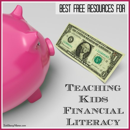 The Best Free Resources for Teaching Kids Financial Literacy on TechSavvyMama.com