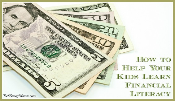 How to Help Your Kids Learn Financial Literacy. Age appropriate lessons and resources on TechSavvyMama.com