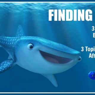 Finding Dory: 3 Things to Do Before You Go & 3 Topics to Discuss After