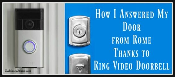 How I Answered My Door from Rome Thanks to Ring Video Doorbell #AlwaysHome