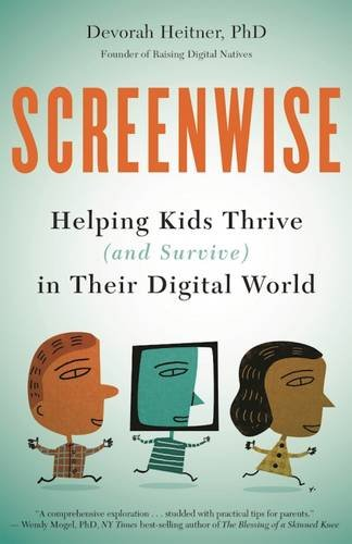 Screenwise by Devorah Heitner, review on TechSavvyMama.com