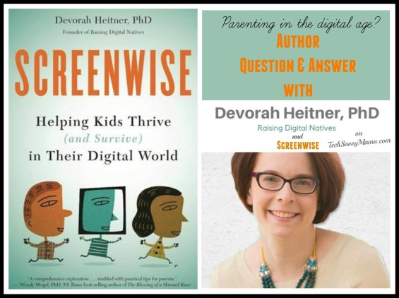 Q+A with Screenwise author, Devorah Heitner, on TechSavvyMama.com
