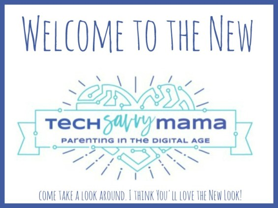 Welcome to the New Tech Savvy Mama