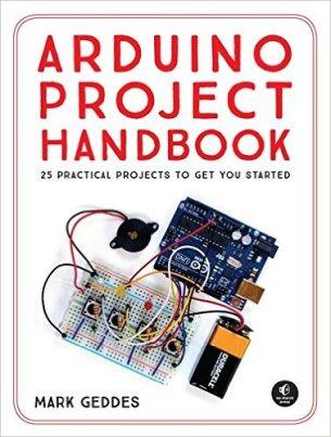 Arduino Project Handbook by Mark Geddes