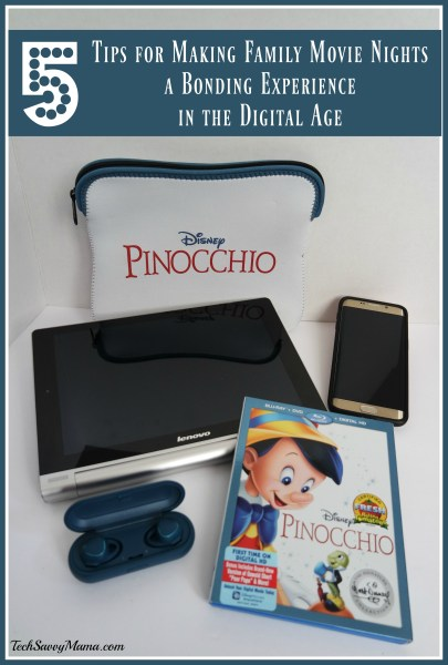 5 Tips for Making Family Movie Nights a Bonding Experience in the Digital Age with Pinocchio on Digital HD — TechSavvyMama.com