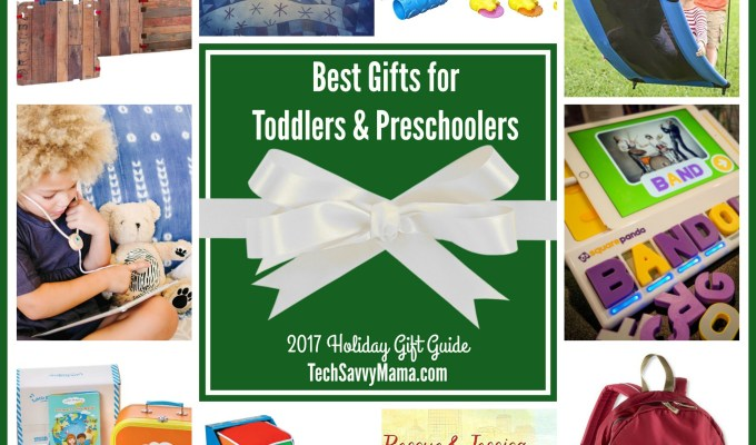2017 Gift Guide: Gifts for Toddlers & Preschoolers