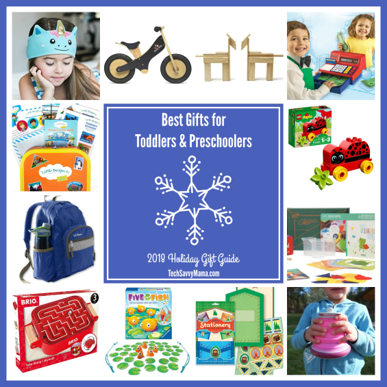Best Gifts for Toddlers and Preschoolers 2018