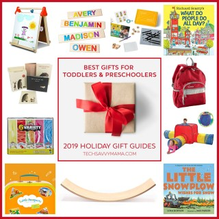 2019 Gift Guide: Best Gifts for Toddlers and Preschoolers