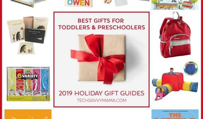 2019 Gift Guide: Best Gifts for Toddlers and Preschooler