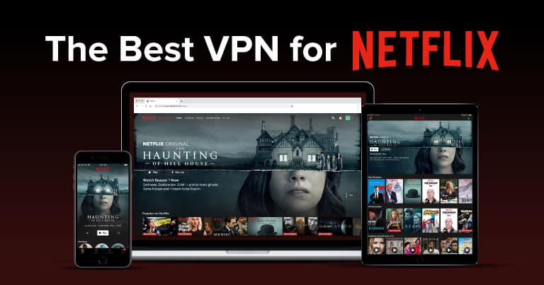 Best VPNs That Beat The Netflix VPN Ban in 2020
