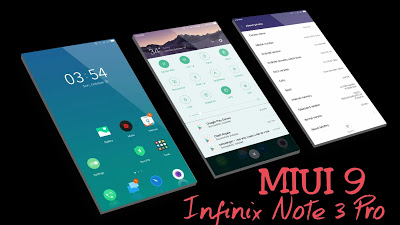 miui 9 for infinix note 3