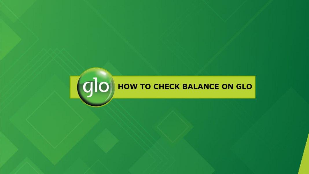 How To Check Glo balance?