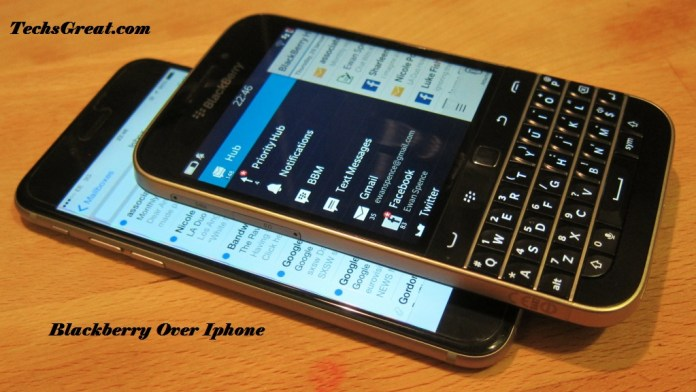 How BlackBerry Stays Relevant in the Age of the iPhone (Blackberry Over Iphone)