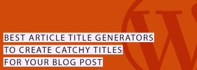 Article Title Generators