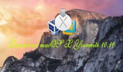 Download macOS X Yosemite 10.10