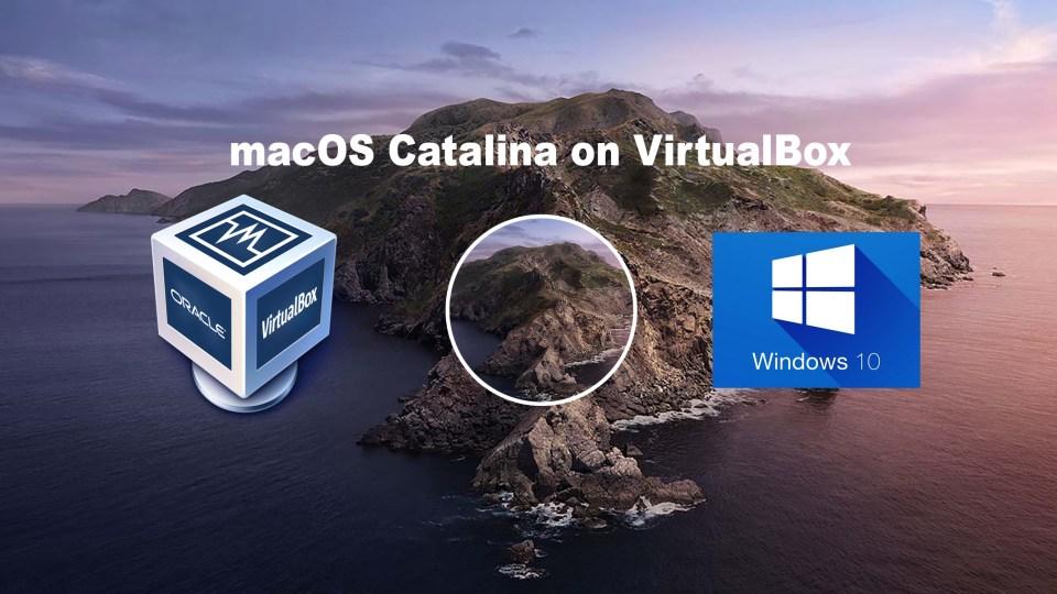 How to Install macOS Catalina on VirtualBox on Windows