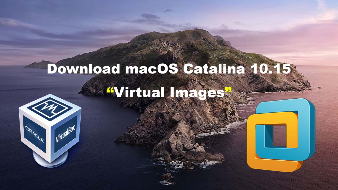 Download macOS Catalina 10.15 VirtualBox and VMware Image