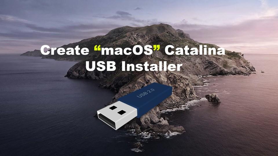 How to Create macOS Catalina USB Installer