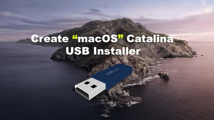 Create macOS Catalina USB Installer