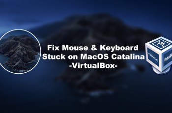 How to Fix Mouse & Keyboard Stuck on macOS Catalina on VirtualBox