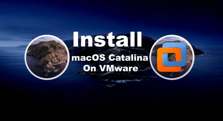 Install macOS Catalina 10.15 on VMware on Windows PC