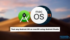How to Test any Android OS on macOS using Android Studio