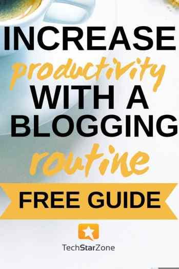 blogging routine increase productivity