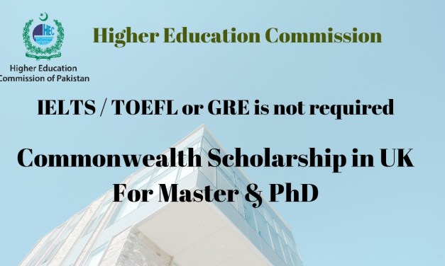 Fully Funded HEC Commonwealth Scholarship 2020 in UK