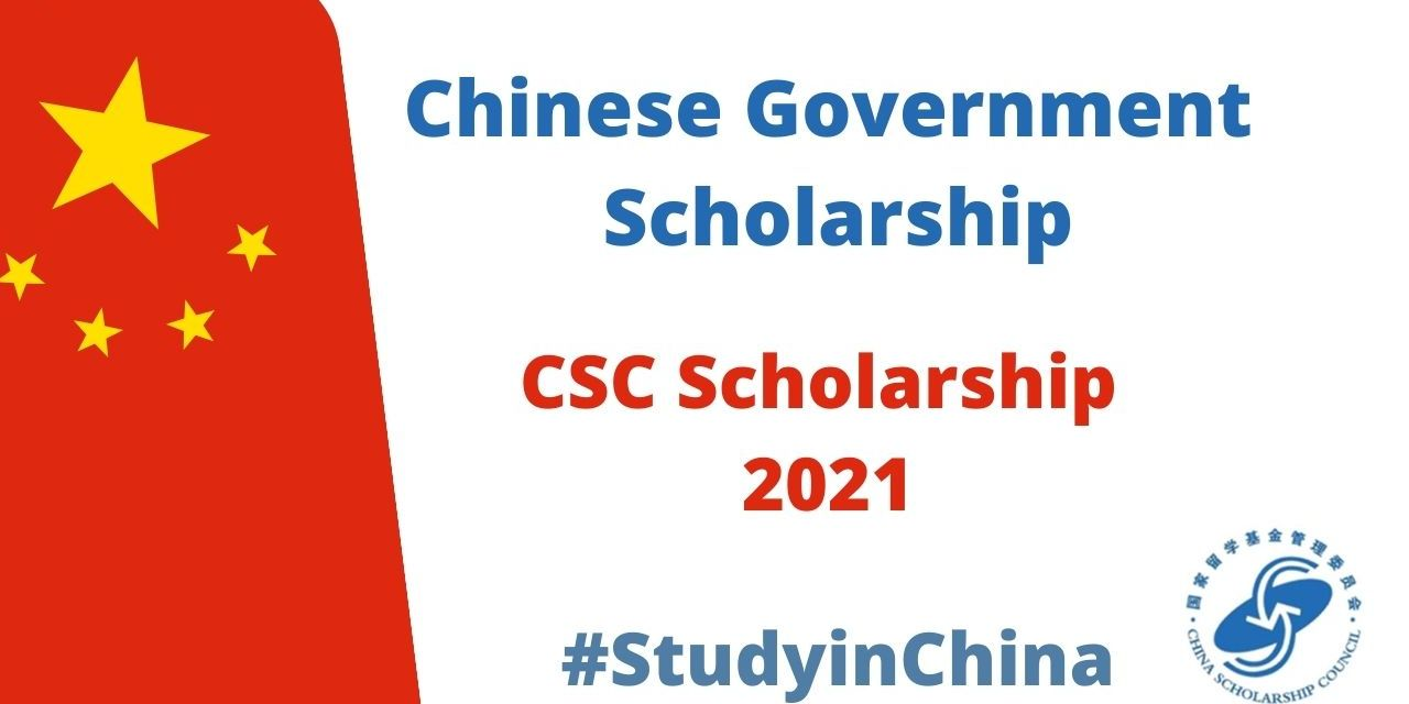 Chinese Government Scholarships 2021-2022 [CSC Scholarship]