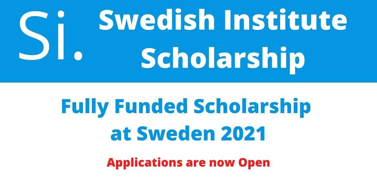 Swedish Institute Scholarship 2021 for Master Degree [Fully Funded]