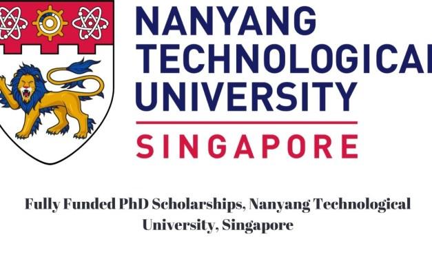Nanyang Technological University PhD Scholarship 2022 | Study in Singapore