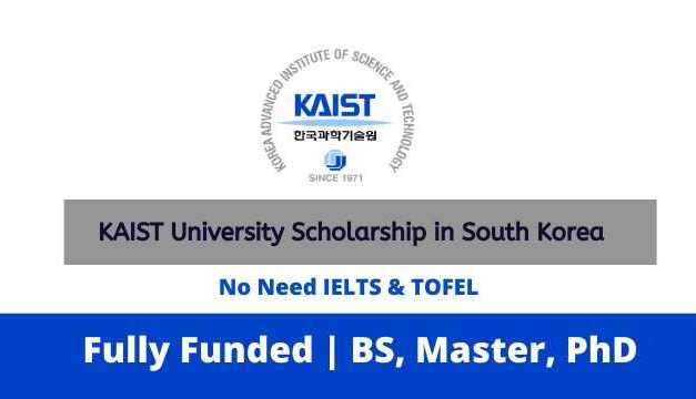 KAIST University Scholarship 2021 in South Korea | Fully Funded