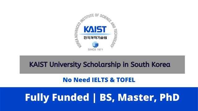 KAIST University Scholarship Spring 2022 in South Korea   Fully Funded