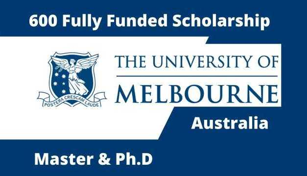 600 Fully Funded Graduate Research Scholarships University of Melbourne, Australia