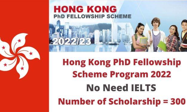 Hong Kong PhD Fellowship Scheme Program 2022-23