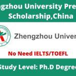 Zhengzhou University President Scholarship for September Intake 2021, China