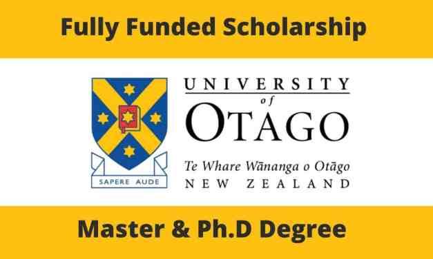 Fully Funded Scholarship at University of Otago, New Zealand 2021