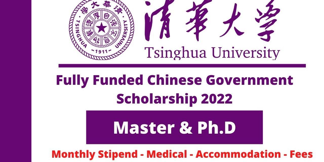 Tsinghua University CSC Scholarship 2022   Study in China