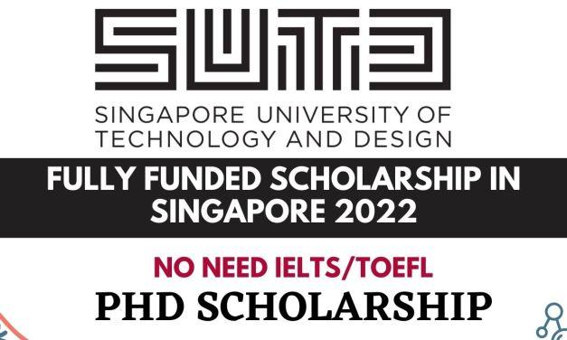 Fully Funded Scholarships Singapore University of Technology and Design