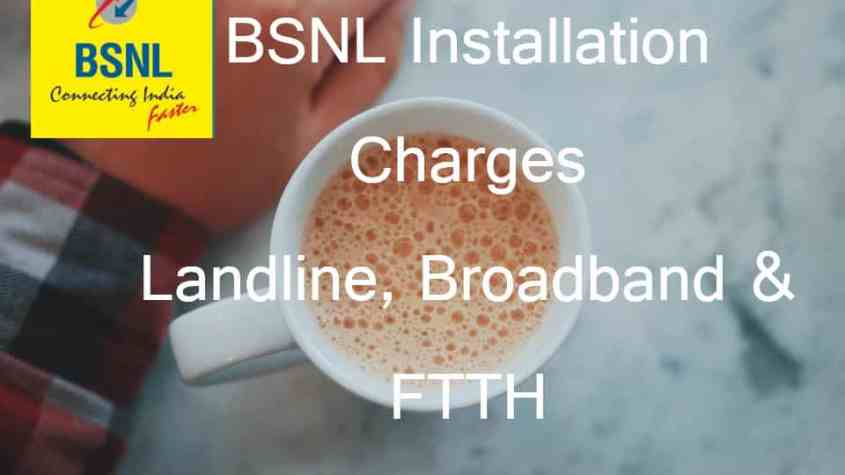 BSNL Installation Charges
