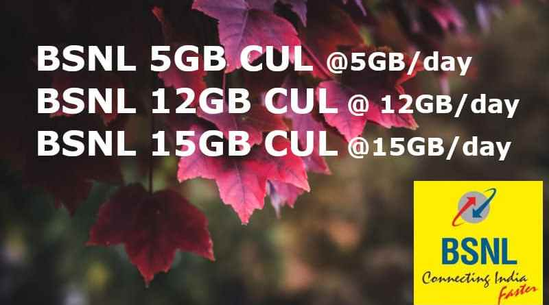 BSNL 5GB, 12GB and 15GB CUL plans details