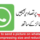 How to send a picture on WhatsApp without compressing size and reducing quality