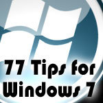 77 windows 7 tips