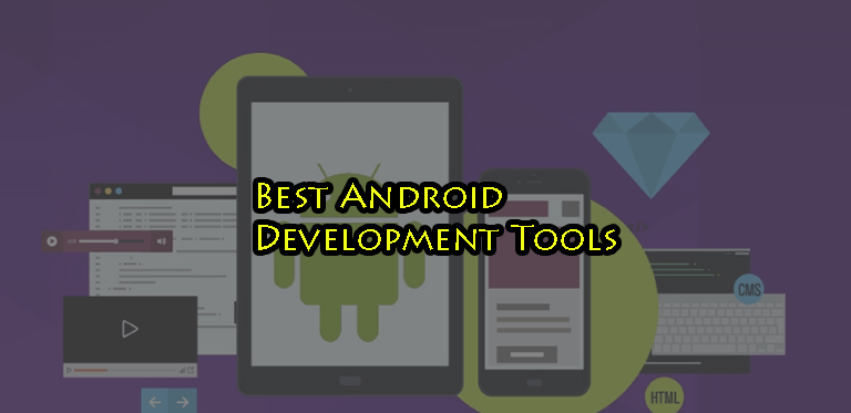 Best Android Development Tools