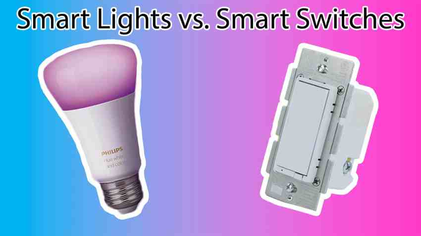smart lights vs smart switches
