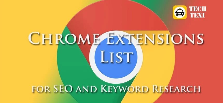 Chrome Extensions for SEO and Keyword Research