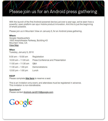 Google Is Holding An Android Press Conference On Jan 5 At Its Headquarters Although The Invite Does Not Mention Nexus One It Will Be More Or Less Related