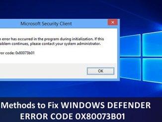 Fix Microsoft Defender 0x80073b01 on Windows 10