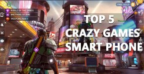 Top 5 Crazy Games For Your Smart Phone