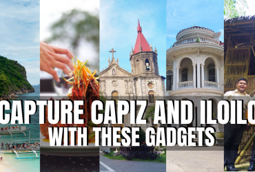 Capture cApiz and Iloilo with these Gadgets